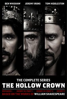 THE HOLLOW CROWN (2012, BBC, 1 Season) is a series of British television films featuring William Shakespeare's History Plays.  The first cycle is a brilliant adaptation of Shakespeare's second historical tetralogy, the Henriad: Richard II, Henry IV, Part I and Henry IV, Part II (treated as one film in two parts in the series) and Henry V.  It starred Ben Whishaw, Jeremy Irons and Tom Hiddleston.