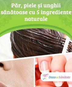 Păr, piele și unghii #sănătoase cu 5 ingrediente naturale  Produsele #naturale nu îți pun sănătatea în pericol. Totuși, este indicat să le testezi mai întâi pe o porțiune mică a pielii #pentru a verifica potențialele reacții alergice. Mai, Hip Bones