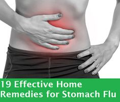 19 Effective Home Remedies for Stomach Flu