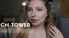 Makeup | CN Tower Dinner Chit Chat #Bronzemakeup