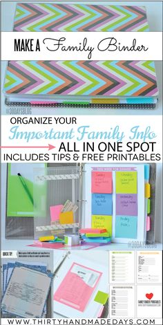 Make a family binder. love this organization idea with important documents - with printables  tips from www.thirtyhandmadedays.com