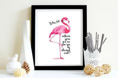 Pink Flamingo Why Fit In Best Dr. Seuss by PrettyHappyPrints