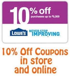 (2) Two Lowe's 10% Off Printable-Coupons - Exp 10/15/16 - Fast Email Delivery!