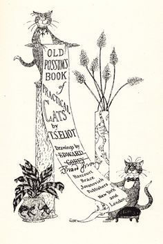 T. S. Eliot's Iconic Vintage Verses About Cats, Illustrated and Signed by Edward…