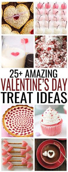 25+ Amazing, easy and delicious Valentine's Day treat ideas your family will love!