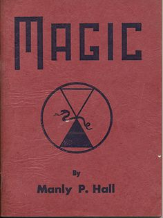 Hall, Manly P.; Magic: A Treatise on Natural Occultism (1960)