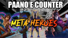 PAANO E COUNTER MGA META HEROES - MOBILE LEGENDS Mobile Legends, Fb Page, Counter, Youtube, Movies, Movie Posters, Films, Film Poster, Cinema
