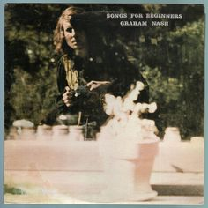 #Songs #for #Beginners is #Graham #Nash's solo debut apart from #Crosby, #Stills, #Nash & #Young. It is a collection of songs that reflect transition and starting over. This was one of four high-profile albums released by each member of #CrosbyStillsNashAndYoung in the wake of their chart-topping #DéjàVu album. It peaked at No. 15 on the Billboard Top Albums chart, and the single #Chicago made it to No. 35 on the Hot 100. #SongsForBeginners #GrahamNash #CSNY #CSN  #Vinyl #LP