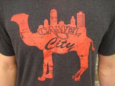 camel city t-shirt  Here I live in NC and didn't know that Winston-Salem is known as Camel City!