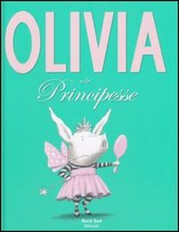 Olivia e le principesse   Le letture di Biblioragazzi
