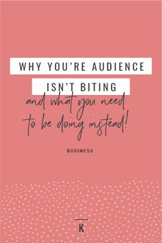 Why your audience isn't biting and what you need to do instead // attracting dream clients Creative Business, Business Tips, Online Business, Business Coaching, Financial Success, Financial Planning, Pinterest For Business, Starting Your Own Business, Working Moms