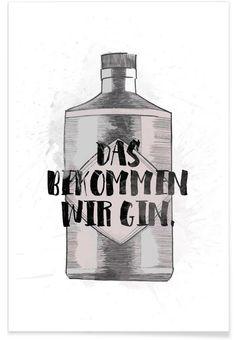"""JUNIQE Poster """"Das bekommen wir Gin."""""""