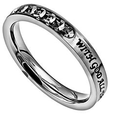 "'All Things Are Possible' - Princess Ring     	  Stainless steel petite band with 11 clear cubic zirconium encased stones covering 1/3 of the face while remaining 2/3 reveal engraved and black filled scripture ""With God All Things Are Possible"" Matt.  19:26"