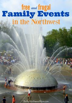 Find a list of free & frugal family events around the Northwest in Seattle & Oregon - updated with new events weekly!