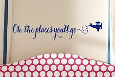 Oh the places you'll go - children  Vinyl Lettering wall words graphics  decals  Art Home decor itswritteninvinyl. $18.00, via Etsy.