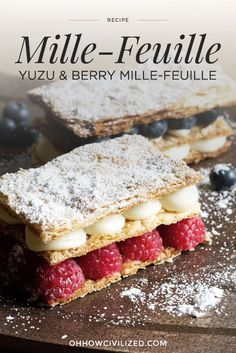 This decadent and exotic Yuzu & Berry Mille-feuille is the perfect tea snack! Fancy Desserts, Sweet Desserts, Just Desserts, Delicious Desserts, Best Dessert Recipes, Sweets Recipes, Millefeuille Recipe, Citron Yuzu, Napoleon Dessert