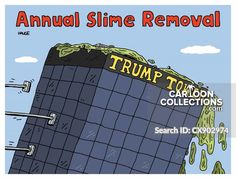 Annual Slime Removal Trump Cartoons, Political Cartoons, Funny Cartoons, Trump Tower, Us Politics, Law And Order, Print Magazine, Social Issues, Slime