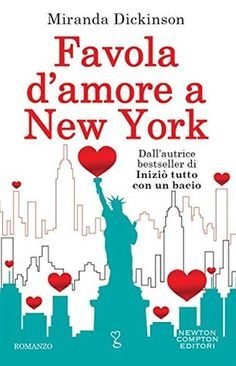 FAVOLA D'AMORE A NEW YORK di Miranda Dickinson