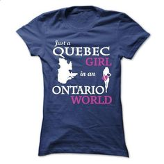 Just a Quebec - Ontario V^3^ - #girls #sweatshirts. CHECK PRICE => https://www.sunfrog.com/LifeStyle/Just-a-Quebec--Ontario-V3-Ladies.html?id=60505