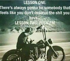 Call them what you will; Motorcycle Memes, Biker Quotes, or Rules of the Road - they are what they are. A Biker& way of life. Great Quotes, Inspirational Quotes, Motivational Sayings, Ride Out, Joy Ride, Bike Quotes, Badass Quotes, Epic Quotes, Biker Chick