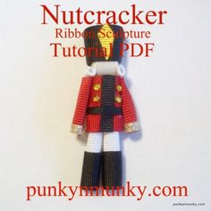 Nutcracker Ribbon Sculpture Tutorial PDF EBook by punkyNmunky
