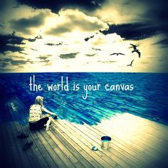 your canvas...