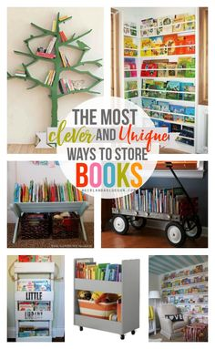 the most clever and unique ways to store children's books- Lots of fun ideas from a girl and a glue gun