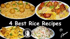 4 Best Rice Recipes by Kitchen With Amna