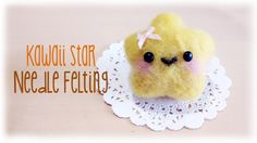 Japanese Kawaii Needle Felting Star Plushie Tutorial
