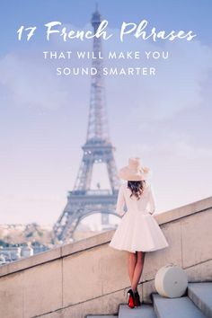 17 French Phrases That Will Make You Sound Smarter  via @PureWow