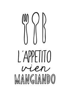 L'appetito vien mangiando - italian kitchen poster cooking quote typographic italy art print. $26.00, via Etsy.