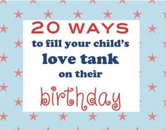20 creative ways to make your child feel special on their birthday