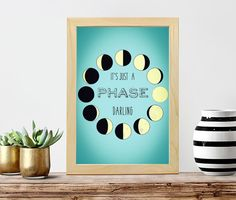 Moon Phases It's Just a Phase Poster Print // Boho by Clarafornia