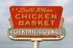 Del Rhea Chicken Basket Cocktail Lounge ✭ Neon