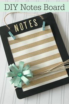 DIY Notes Board - great idea for a home office or as crafts to create gifts for friends!