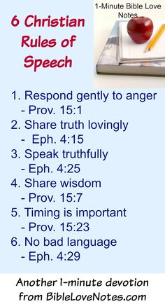 """6 Christian Rules of Speech from Proverbs 15 and Ephesians 4 ~ We've heard of Grammar Rules of Speech.  These are more than that: 1. Respond gently to angry words - Proverbs 15:1  """"A gentle answer deflects anger."""" [...]"""