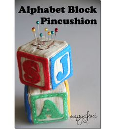 Tutorial: Alphabet Block Pincushion