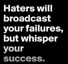 Haters are not at your level. They are at a level below you, hence the hate. They believe they are trapped there (and so they are). They're not enemies; enemies can bring you down. Haters actually… Sassy Quotes, True Quotes, Great Quotes, Motivational Quotes, Funny Quotes, Inspirational Quotes, Badass Quotes, Work Quotes, Super Quotes