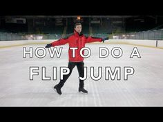 HOW TO DO A FLIP JUMP | FIGURE SKATING ❄️❄️ - YouTube