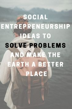 You are an entrepreneur and want to make some positive changes to the world. And you're in need of some social entrepreneurship ideas you may not have ever Positive Changes, Building A Business, Social Entrepreneurship, Earn Money Online, Problem Solving, Business Tips, Positivity, Marketing, How To Make