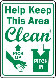 Help Keep This Area Clean Sign D5946 - by SafetySign.com