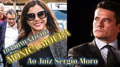 Mônica Moura quebra o silêncio e relata Organização Criminosa ao Juiz Sé...