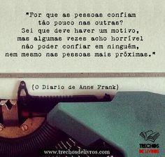 13 Melhores Imagens De Frases De Anne Frank Texts Sad Quotes E Truths