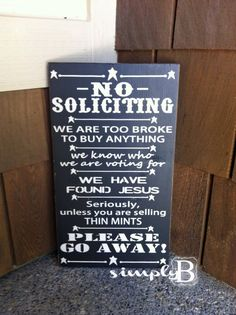 No Soliciting Sign by SimplyBSignsnSuch on Etsy, $24.00