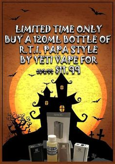 Vapor Joes - Daily Vaping Deals: THAT TIME OF YEAR: 120ML OF YETI R.T.I PAPA STYLE ...