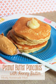 Peanut Butter Pancakes with Honey Butter - Mostly Homemade Mom