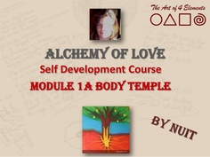 slide-casts of the free self development course: Alchemy of Love for: will power exercises, perfect nutrition, body as a temple...