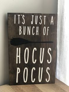 Its Just A Bunch Of Hocus Pocus Rustic wood sign Home Decor Fall Decor Halloween Decor Fall Signs Fall Decor Signs, Wood Signs Home Decor, Wood Pallet Signs, Rustic Wood Signs, Fall Signs, Fall Home Decor, Fall Pallet Signs, Fall Wood Signs, Fall Apartment Decor