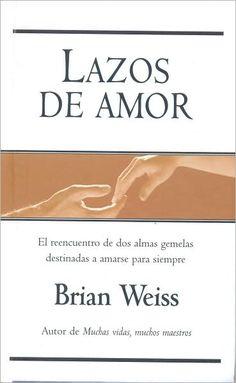 Brian Weiss - Lazos de Amor