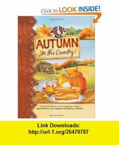 Autumn in the Country Cookbook (Gooseberry Patch) (9781933494227) Gooseberry Patch , ISBN-10: 1933494220  , ISBN-13: 978-1933494227 ,  , tutorials , pdf , ebook , torrent , downloads , rapidshare , filesonic , hotfile , megaupload , fileserve